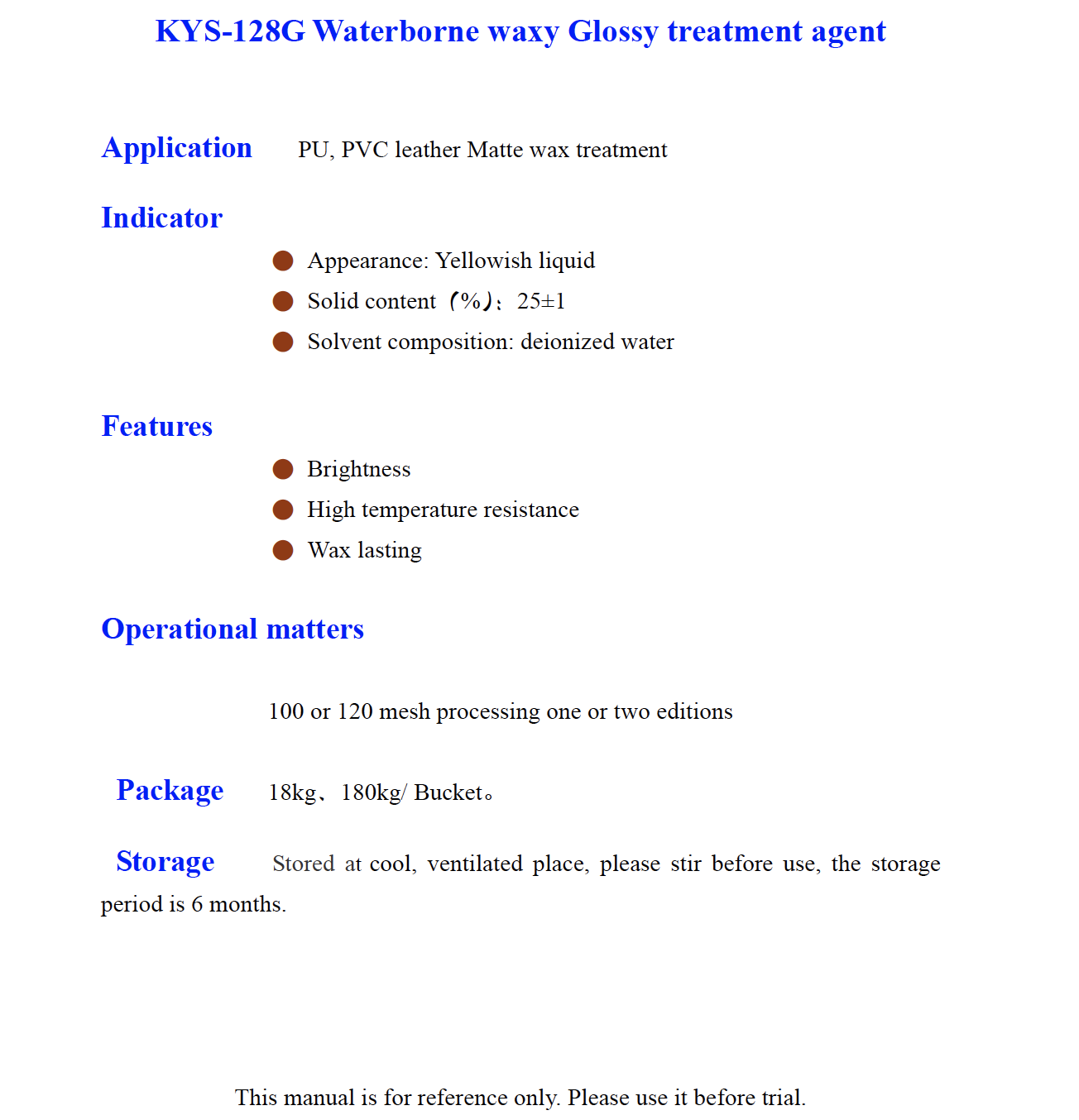 KYS 128G Waterborne waxy Glossy treatment agent
